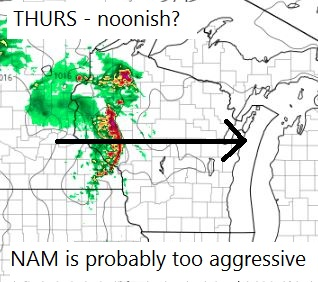 NAM predicts a complex of storms will move through Wisconsin during the middle of the day. This complex may intensify and could become the main event.