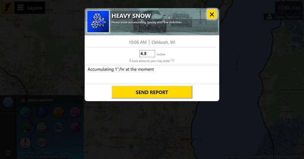Example heavy snow report. Just click send!
